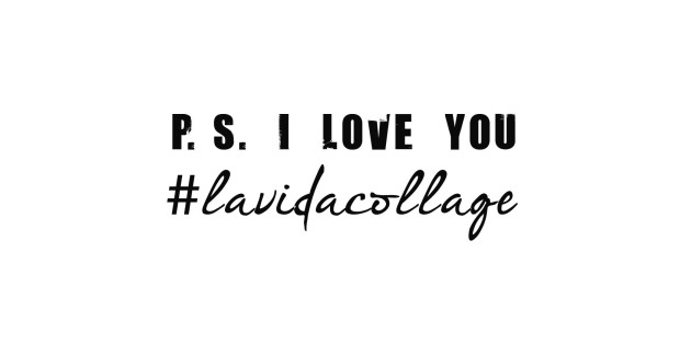 lavidacollage posdata I love you